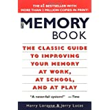 The Memory Book: The Classic Guide to Improving Your Memory at Work, at School, and at Play ~ Harry Lorayne