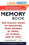 The Memory Book: The Classic Guide to Improving Your Memory at Work, at School and at Play