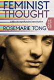 img - for Feminist Thought: A More Comprehensive Introduction book / textbook / text book