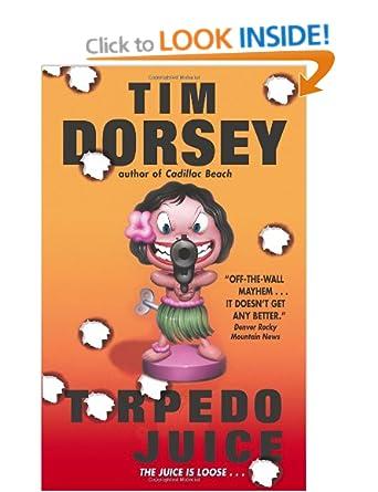 Torpedo Juice (Serge Storm 7) - Tim Dorsey