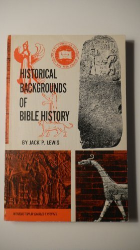 Historical Backgrounds of Bible History (Jack Pearl Lewis compare prices)
