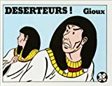 echange, troc Gioux - Deserteurs!
