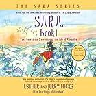 Sara, Book 1: Sara Learns the Secret about the 'Law of Attraction' Rede von Esther Hicks, Jerry Hicks Gesprochen von: Jerry Hicks
