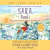 Sara, Book 1: Sara Learns the Secret about the 'Law of Attraction' | [Esther Hicks, Jerry Hicks]