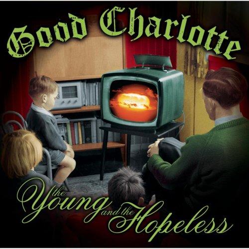 Good Charlotte - The Young & Hopeless - Zortam Music