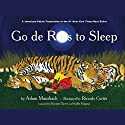 Go de Rass to Sleep (A Jamaican Translation) (       UNABRIDGED) by Adam Mansbach Narrated by  Shaggy