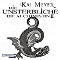 Die Unsterbliche (Die Alchimistin 2) Audiobook by Kai Meyer Narrated by Philipp Schepmann