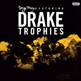 Trophies [feat. Drake] [Explicit]:  One of the Top Rap Songs Title=