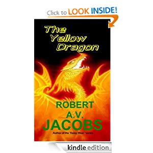 The Yellow Dragon Robert A.V. Jacobs