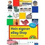 """Mein eigener eBay-Shop - So machen Sie sich selbstst�ndig: Machen Sie sich selbstst�ndig! (Sonstige B�cher M+T)von """"Ingo B�hme"""""""