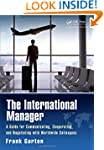 The International Manager: A Guide fo...