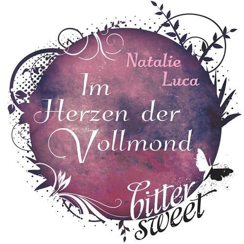 im-herzen-der-vollmond-bittersweets-e-shorts-german-edition