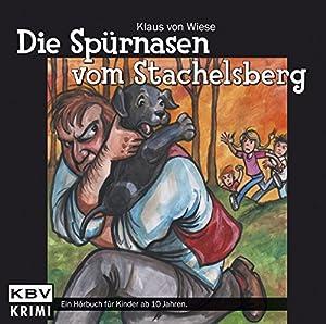 Die Spürnasen vom Stachelsberg Hörbuch