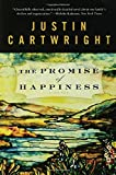 The Promise of Happiness: A Novel