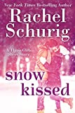 Snow Kissed: A Three Girls short story