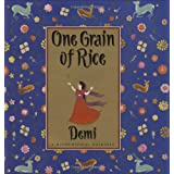 One Grain Of Rice: A Mathematical Folktale ~ Demi