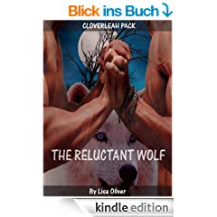 The Reluctant Wolf (Book 1 Cloverleah Pack) (English Edition)