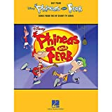 Phineas and Ferb: Songs from the Hit Disney TV Series