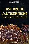 Histoire de l'Antisémitisme par Ryssen