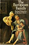 The European Family: Patriarchy to Partnership from the Middle Ages to the Present