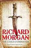 Cold Commands (0575084871) by Richard Morgan