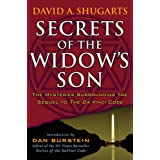 Secrets of the Widow's Son: The Mysteries Surrounding the Sequel to The Da Vinci Code ~ David A. Shugarts
