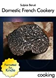 bookshop cuisine  Domestic French Cookery, 4th ed. by Sulpice Barué   because we all love reading blogs about life in France