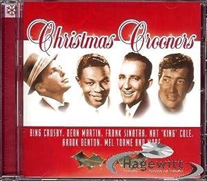 - Christmas Crooners (feat. Bing Crosby, Dean Martin, Frank Sinatra, Nat King Cole, Brook Benton ...