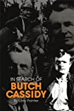 img - for In Search of Butch Cassidy book / textbook / text book