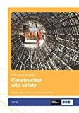Construction Site Safety: GE 700/13: Health, Safety and Environment Information