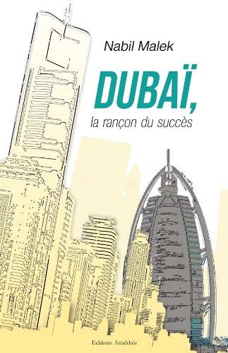 Dubaï, La Rançon Du Succès
