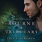 Bourne & Tributary: River of Time, Book 4 | Lisa T. Bergren