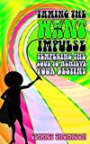 Taming The Want Impulse: Tempering The Soul To Achieve Your Destiny