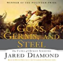 Guns, Germs and Steel: The Fate of Human Societies Audiobook by Jared Diamond Narrated by Doug Ordunio