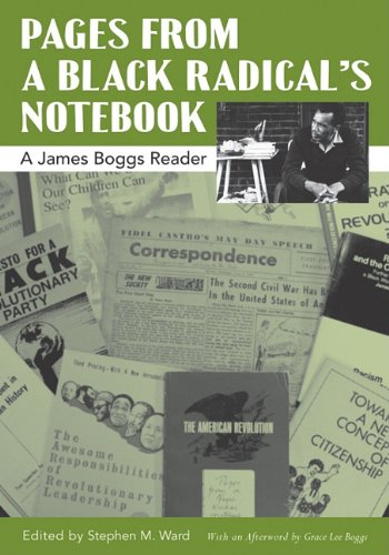 Pages from a Black Radical's Notebook: A James Boggs...