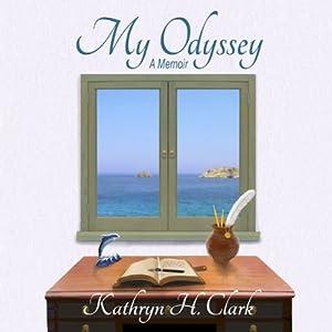My Odyssey | [Kathryn H. Clark]