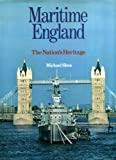Maritime England: The Nation's Heritage (0600368033) by Shea, Michael