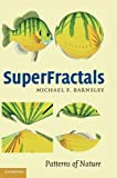 img - for SuperFractals 1st edition by Barnsley, Michael Fielding (2006) Hardcover book / textbook / text book
