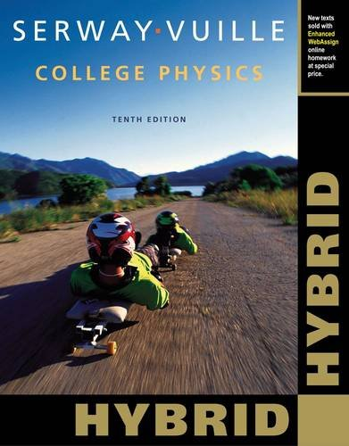 College Physics, Hybrid (with Enhanced WebAssign Printed Access Card for Physics, Multi-Term Courses)
