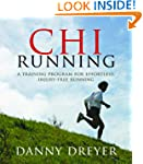 Chi Running: A Training Program for E...