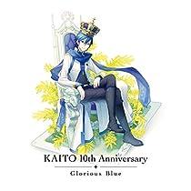 【Amazon.co.jp限定】KAITO 10th Anniversary -Glorious Blue-(オリジナルマイクロファイバークロス付)