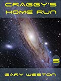 Craggy's Home Run (Craggy Books Book 5)