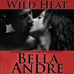 Wild Heat | Bella Andre