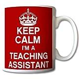 Keep Calm I'm A Teaching Assistant Mug Cup Gift Retro