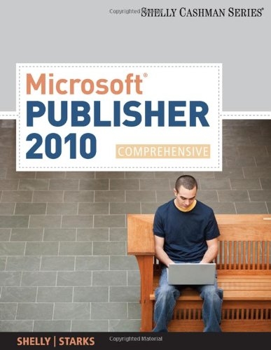 Microsoft Publisher 2010: Comprehensive (SAM 2010...