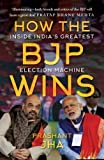 #3: How the BJP wins: Inside India's Greatest Election Machine