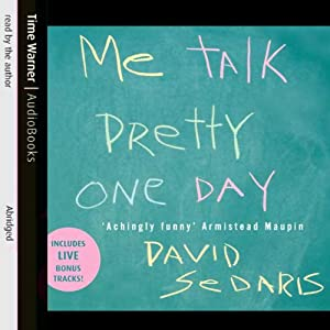 Me Talk Pretty One Day Audiobook