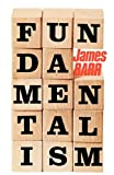 Fundamentalism (0334005035) by Barr, James