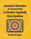 img - for By Henriette W. Langdon - Assessment & Intervention for Communication Disorders in Culturally & Linguistically Diverse Populations (1st Edition) (5/29/07) book / textbook / text book