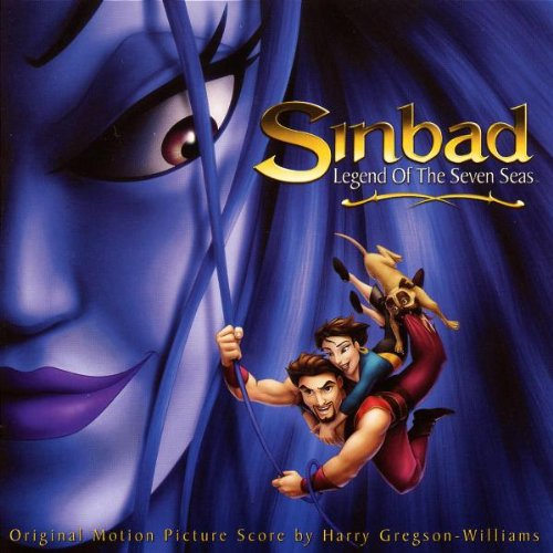 Sinbad, Legend of the Seven Seas [Original Motion Picture Score] by Harry Gregson-Williams and Lisbeth Scott